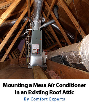 Should you mount your Mesa AZ air conditioner unit in the attic?