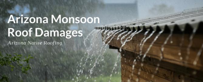 Arizona monsoon roof damages